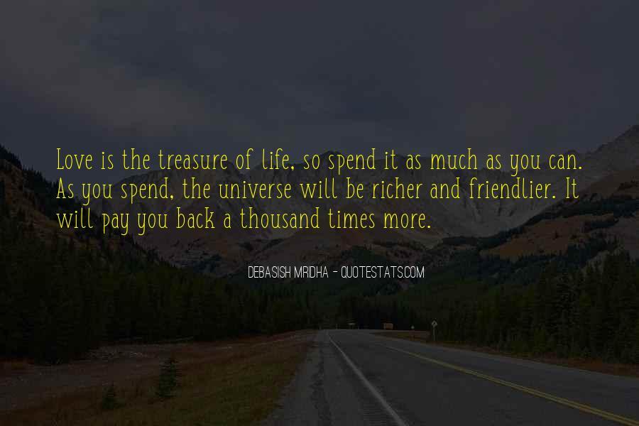 Treasure Those You Love Quotes #33254