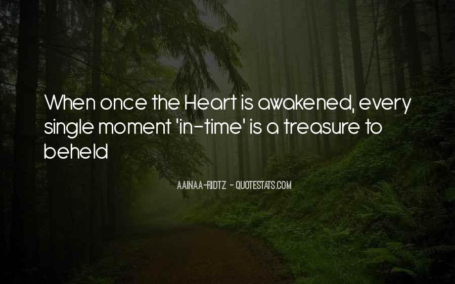 Treasure Those You Love Quotes #57203