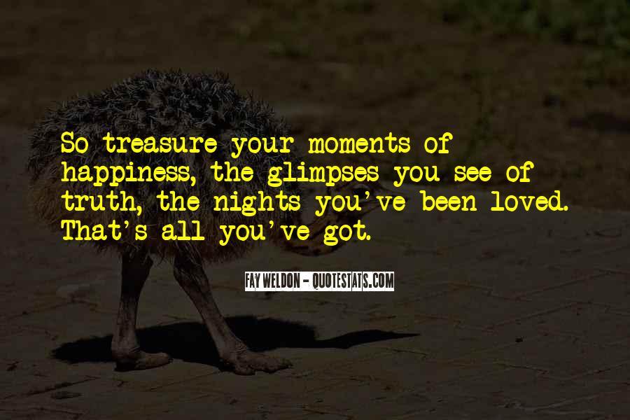 Treasure Those You Love Quotes #69110