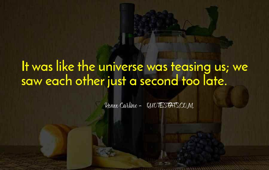 Treat Her Right Someone Else Will Quotes #1460380