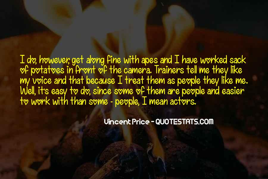 Treat Me Well Quotes #1664765