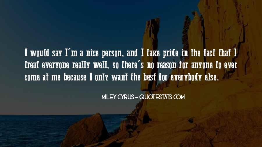 Treat Me Well Quotes #809446