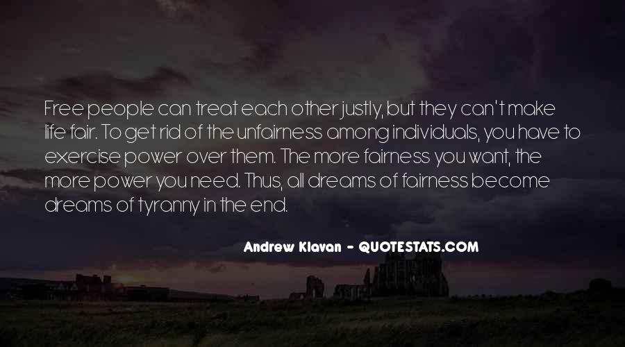 Treat Me Well Quotes #9338