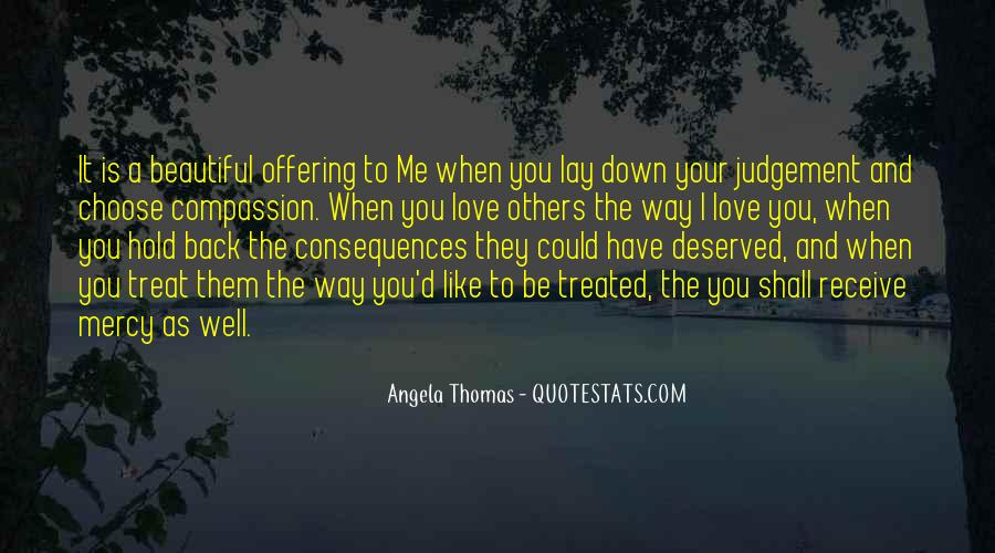 Treat Me Well Quotes #946679