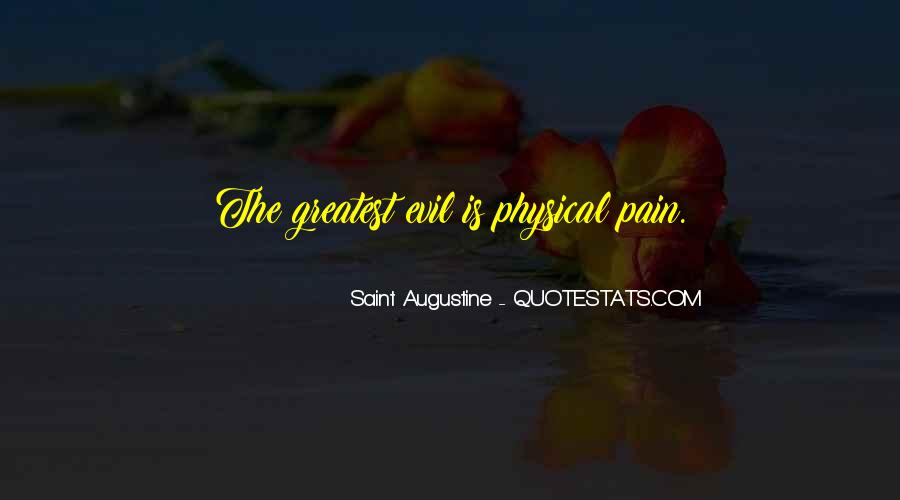 Quotes About Augustine Evil #190239