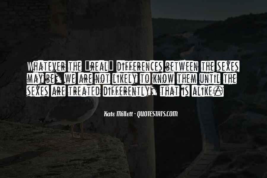 Treated Differently Quotes #1255160