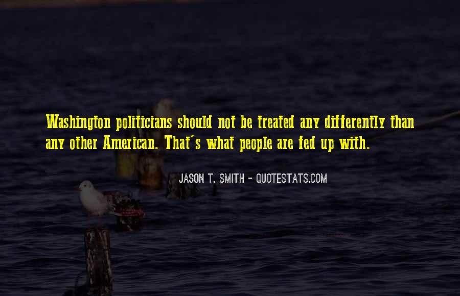 Treated Differently Quotes #1761531