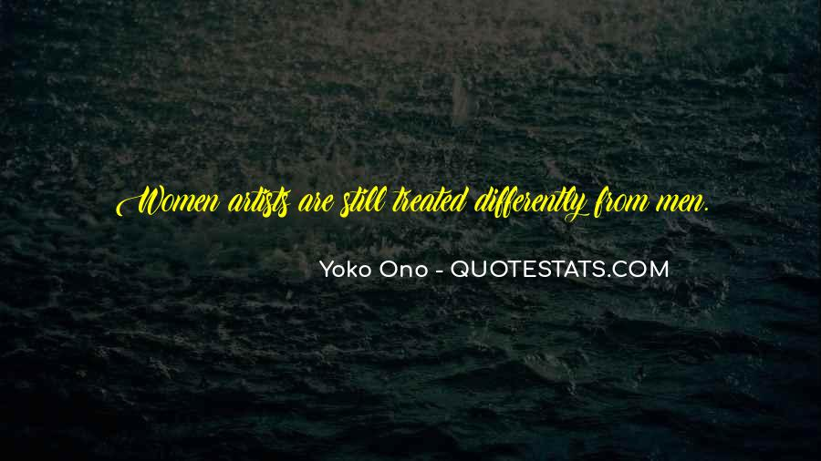 Treated Differently Quotes #810429