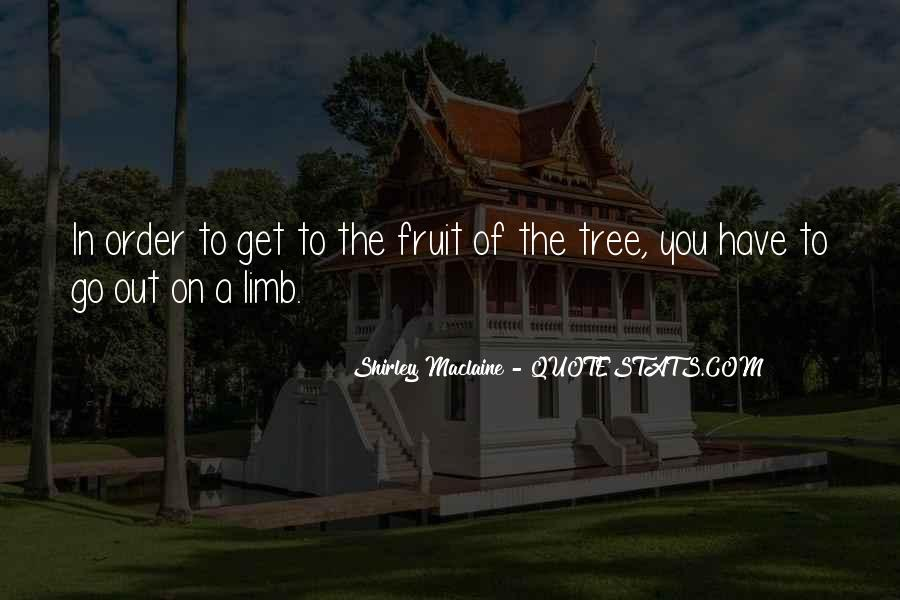 Tree Limb Quotes #1030653