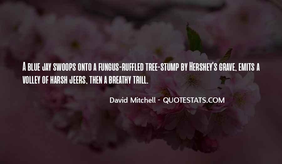 Tree Stump Quotes #1700559