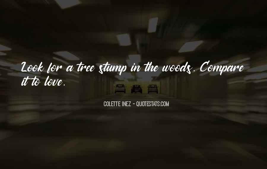 Tree Stump Quotes #322841
