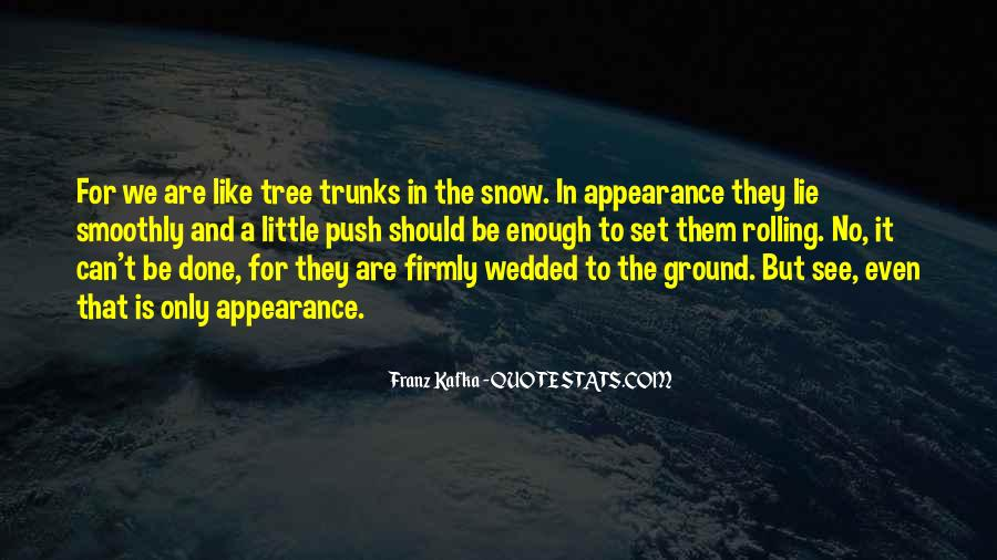 Tree With Snow Quotes #1742530
