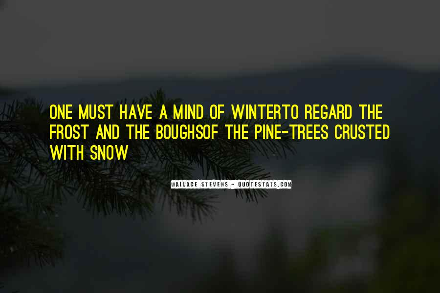 Tree With Snow Quotes #69804