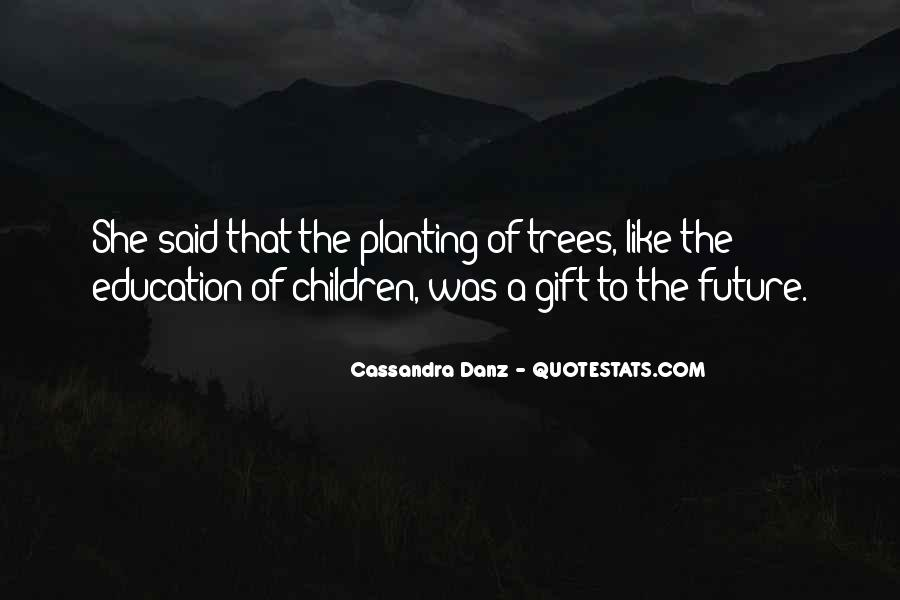 Trees And Education Quotes #252636