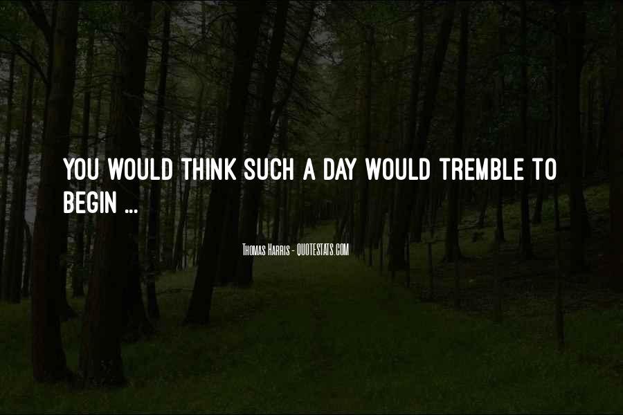 Tremble Quotes #422956