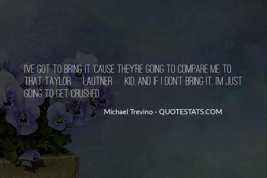Trevino Quotes #1044080