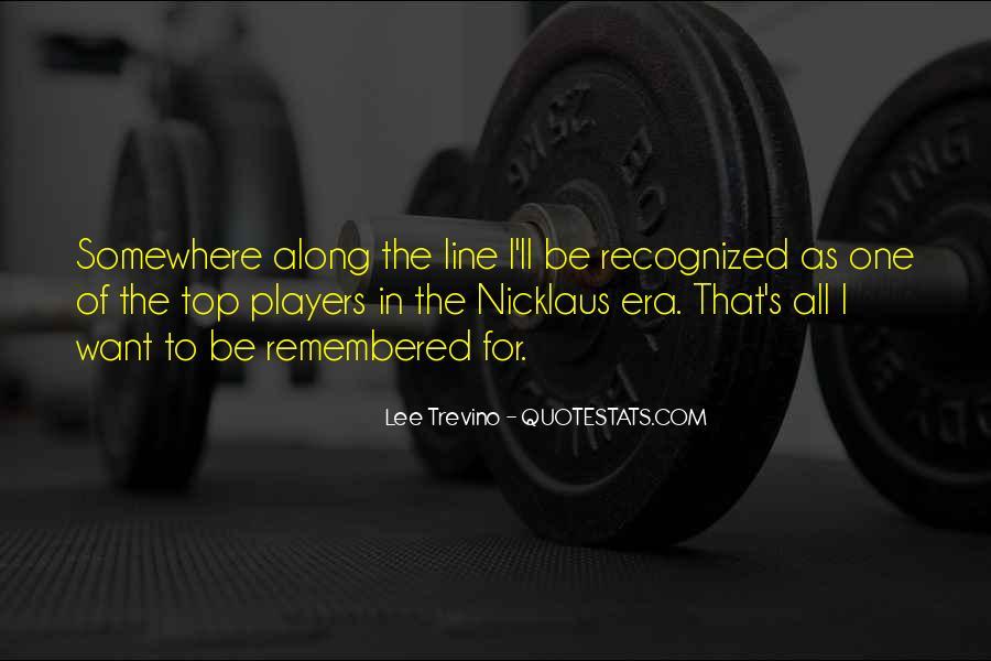 Trevino Quotes #1054505