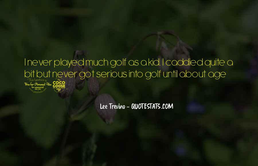 Trevino Quotes #1076097