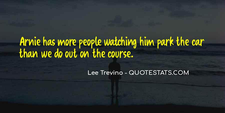 Trevino Quotes #229951