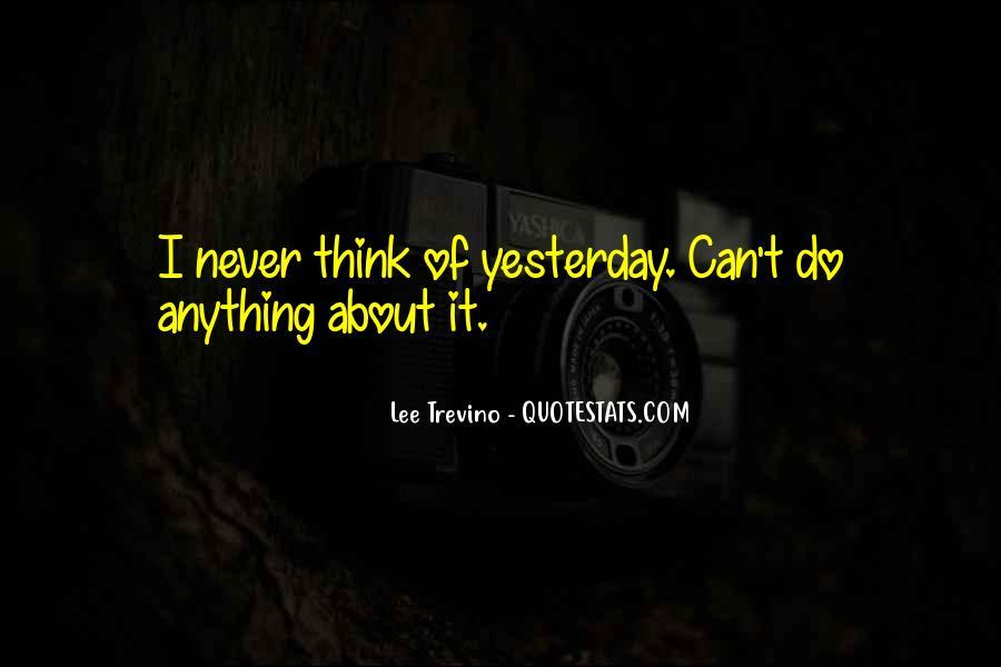 Trevino Quotes #283709
