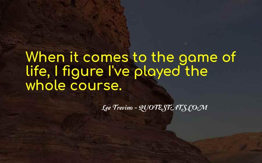 Trevino Quotes #740387