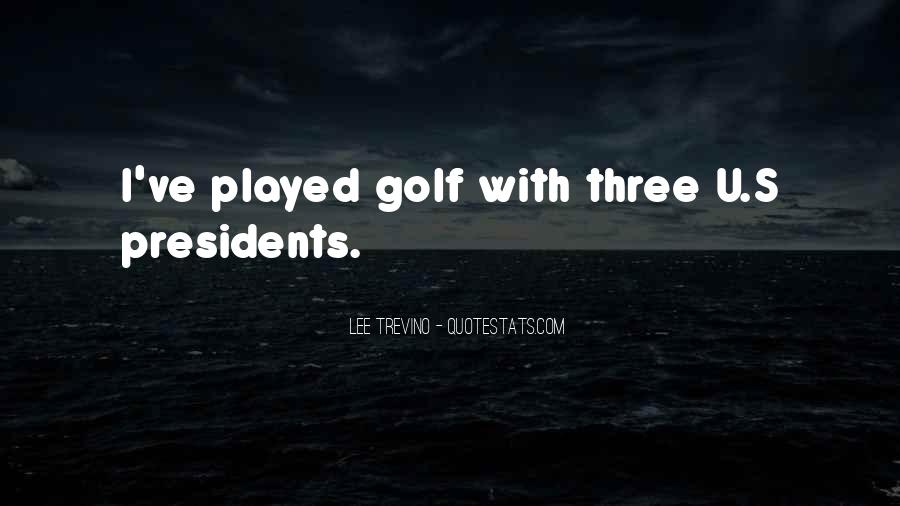 Trevino Quotes #745816