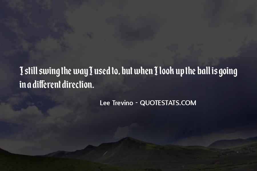 Trevino Quotes #904974