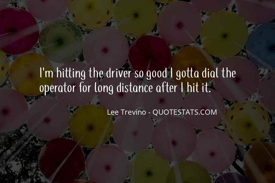 Trevino Quotes #925420