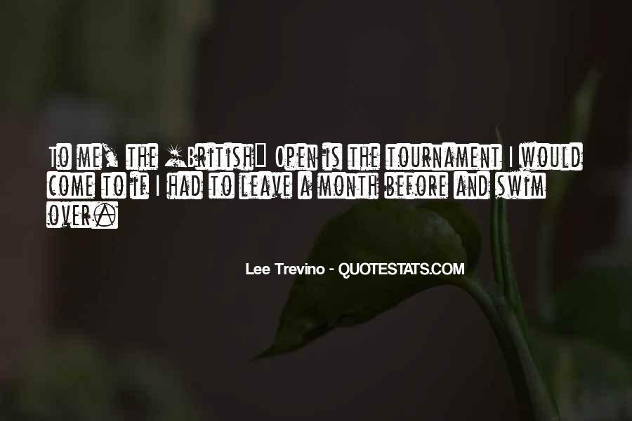 Trevino Quotes #958308