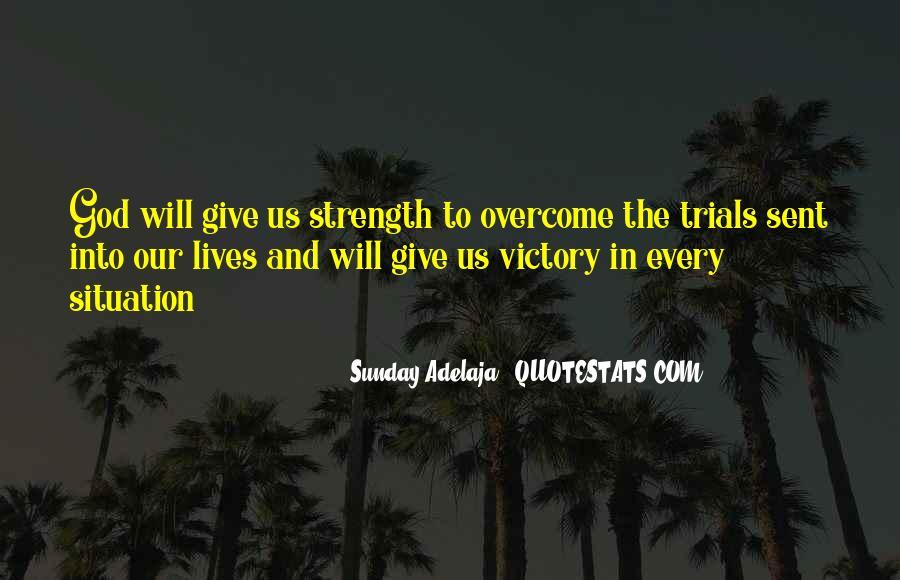 Trials Overcome Quotes #111900