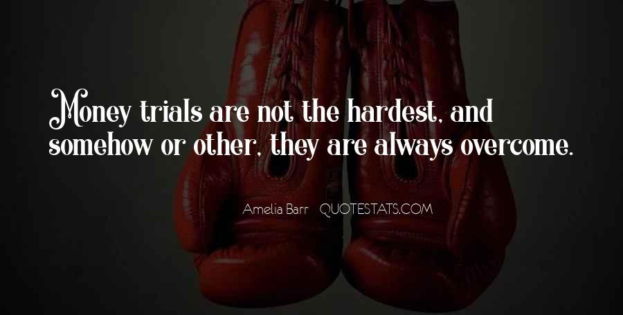Trials Overcome Quotes #34705