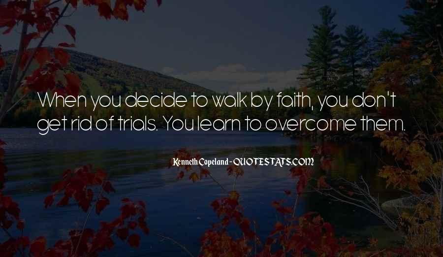 Trials Overcome Quotes #79867