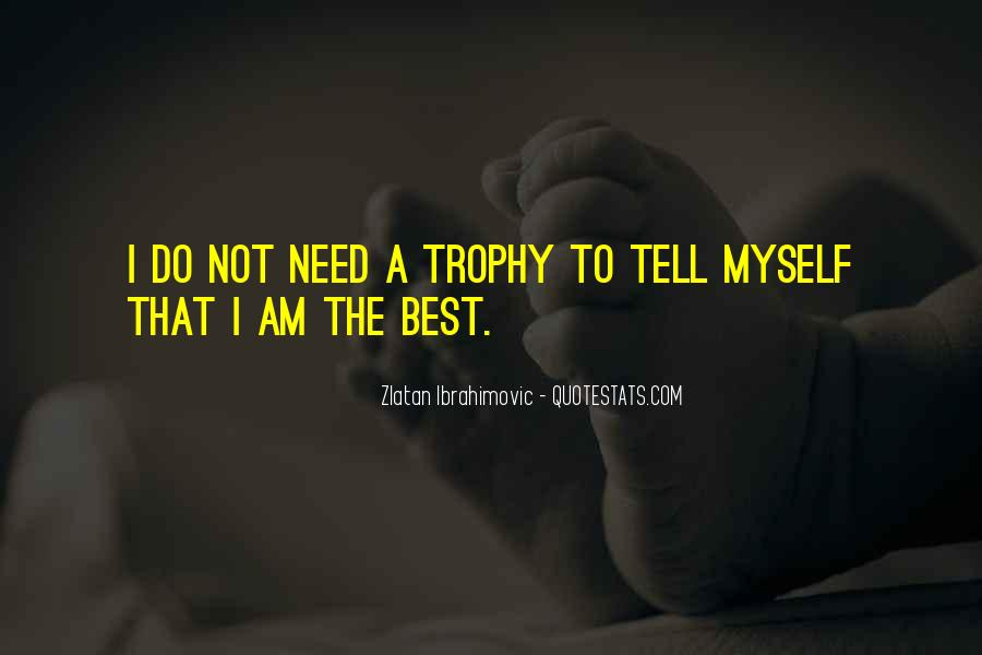 Trophy Quotes #18569