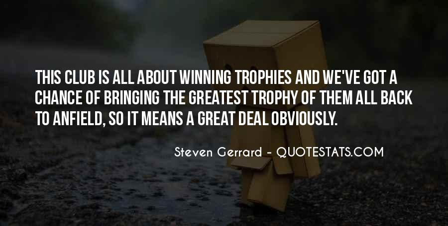 Trophy Quotes #407950