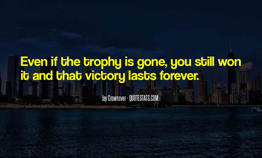 Trophy Quotes #593817
