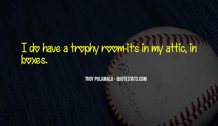 Trophy Quotes #767887