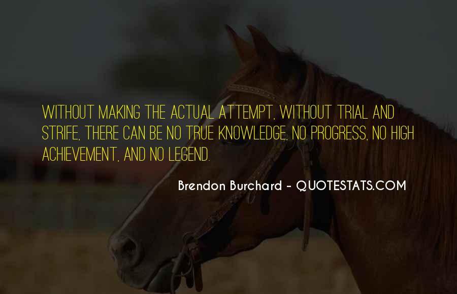 True Achievement Quotes #1633207