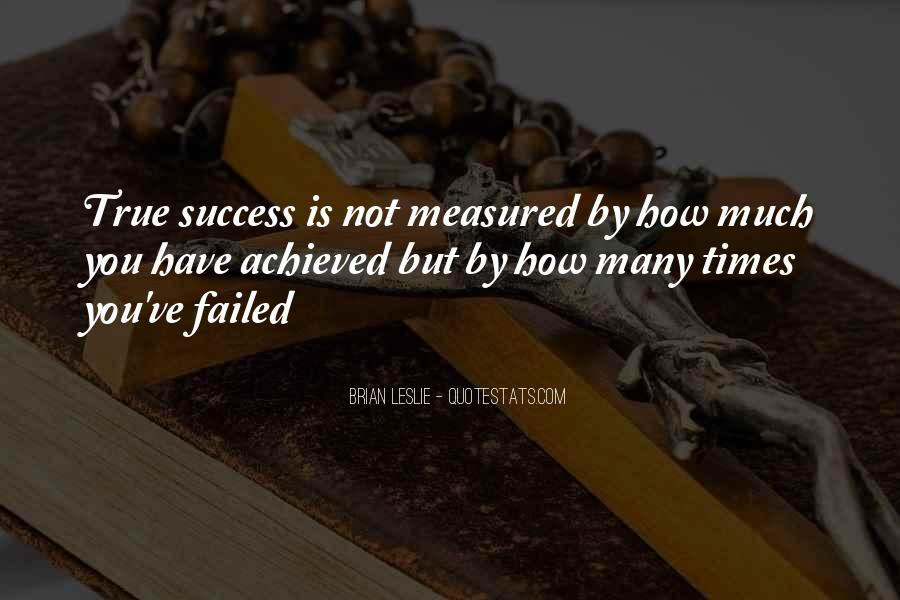 True Achievement Quotes #1645556