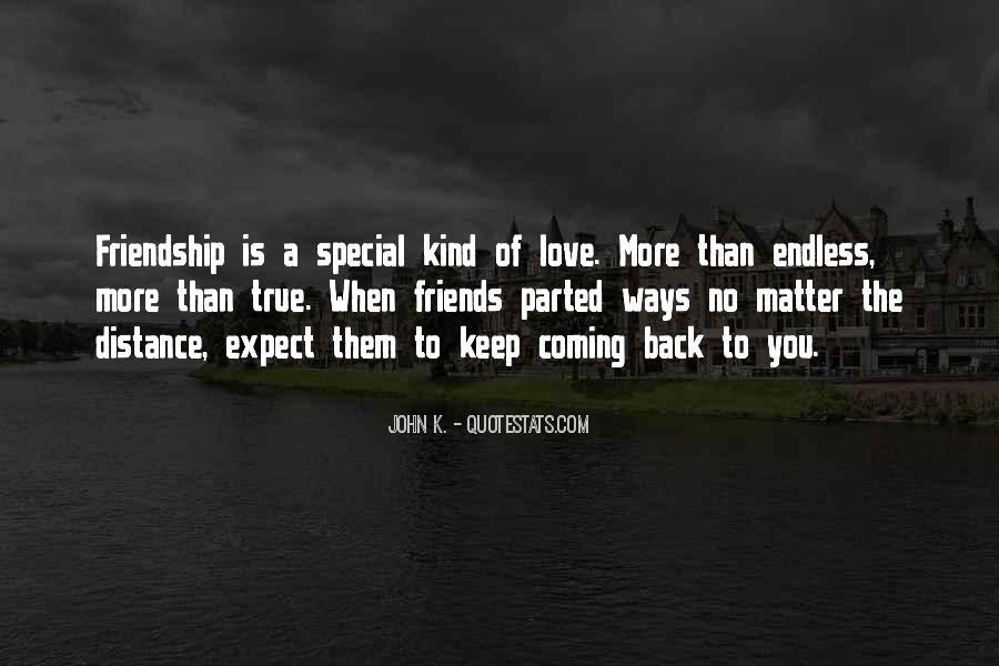 True Distance Friendship Quotes #1714868