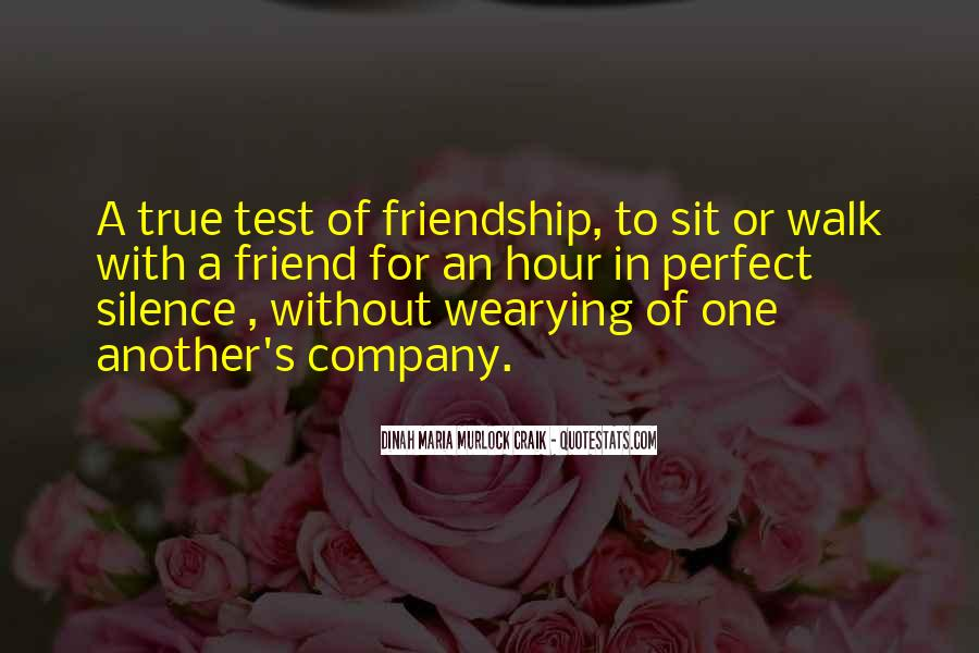 True Friendship Test Quotes #1711268