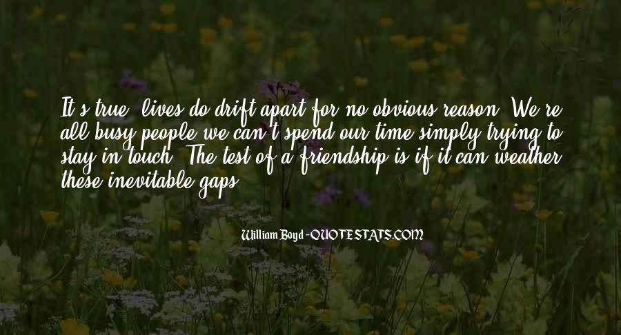True Friendship Test Quotes #529023