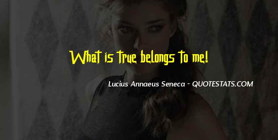 Quotes About Annaeus #519772