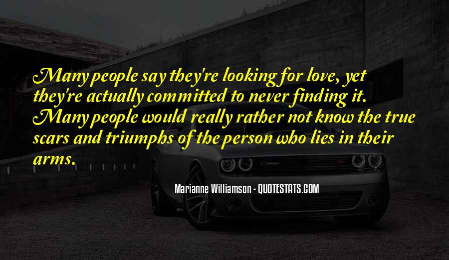 True Love Never Lies Quotes #1164009