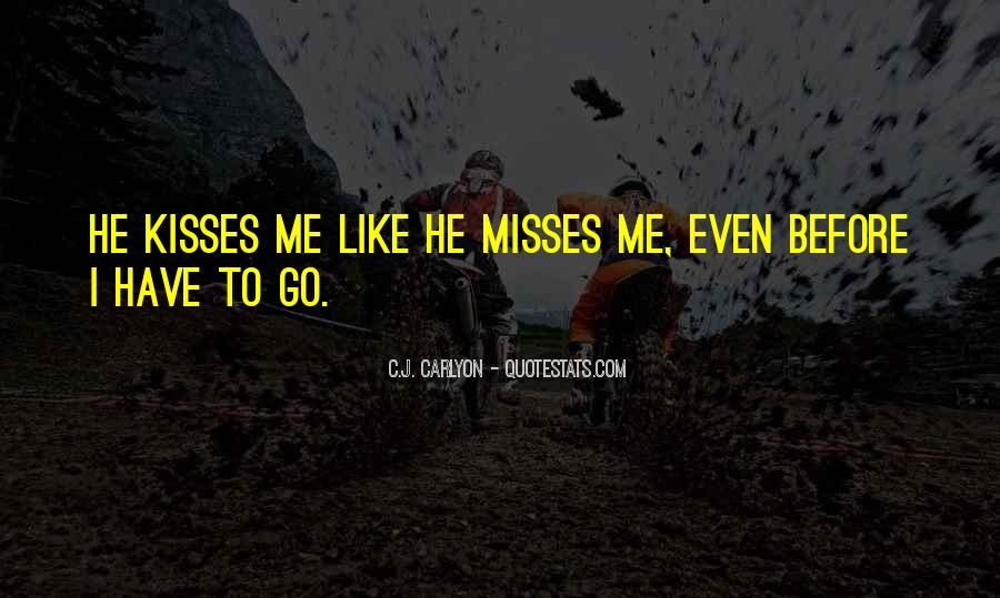 True Missing You Quotes #1363480
