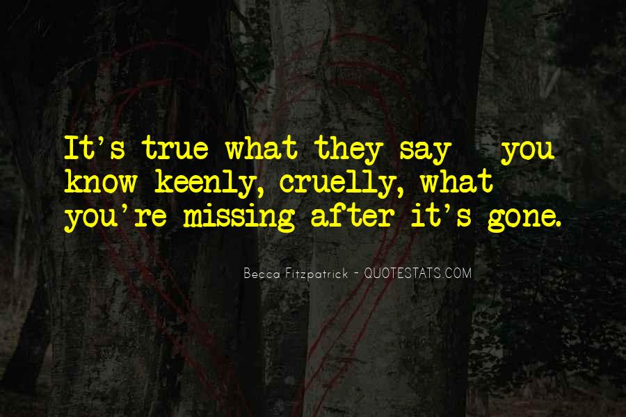 True Missing You Quotes #252296