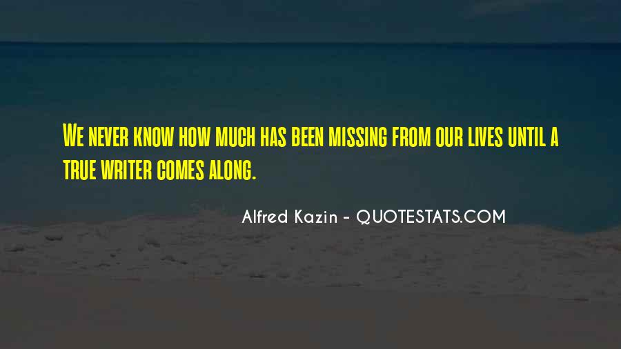 True Missing You Quotes #895492