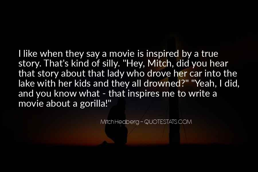 True Story Movie Quotes #305957