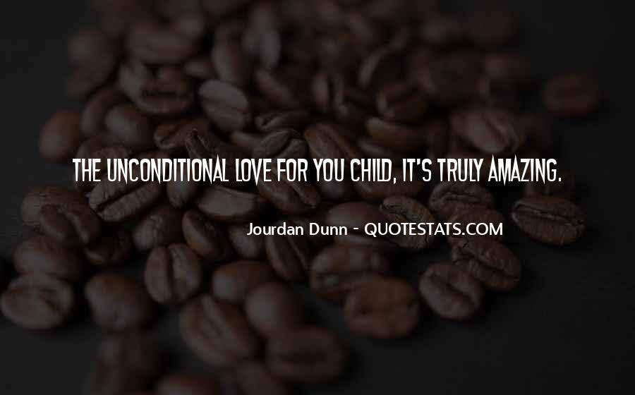 Truly Amazing Love Quotes #1775286