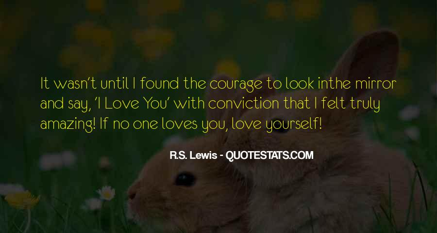 Truly Amazing Love Quotes #976429