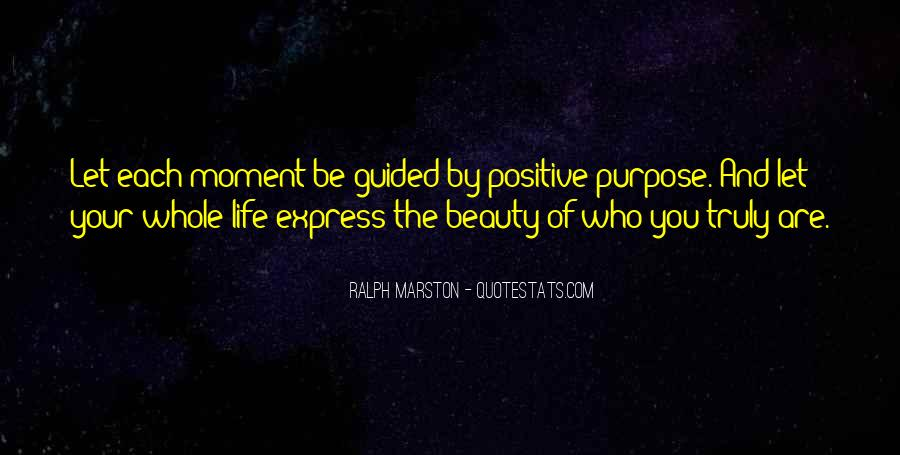Truly Positive Quotes #433220